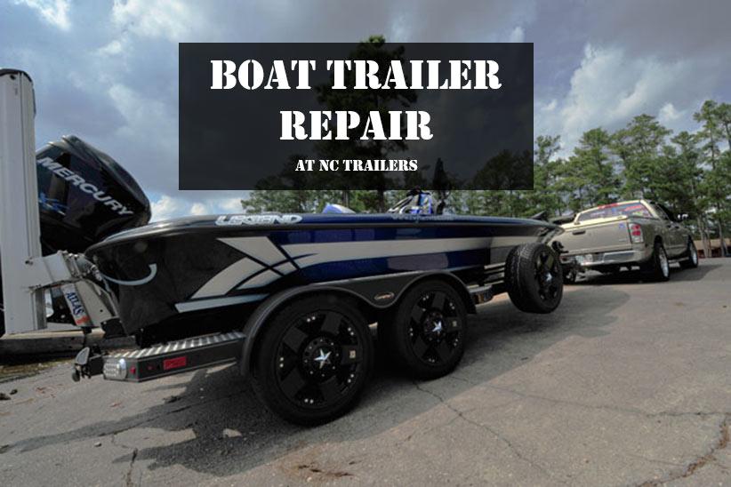 Boat Trailer Repair NC Trailers Blog
