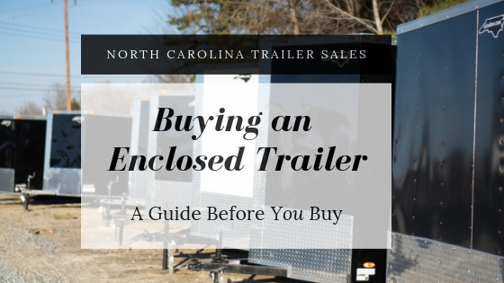 Buying Enclosed Trailers