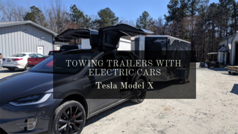 Towing Trailers with electric cars: Tesla Model X Blog